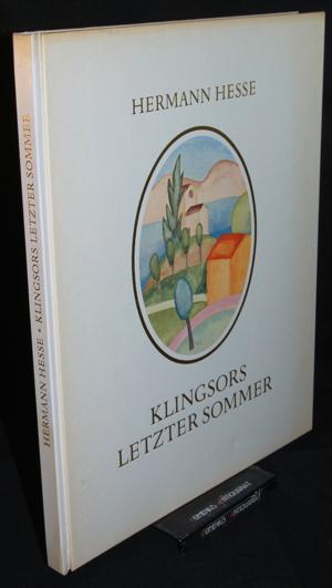Hesse .:. Klingsors letzter Sommer